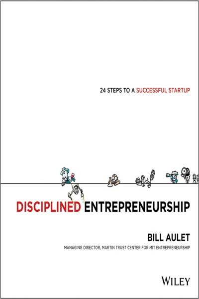 (انگلیسی) (Disciplined Entrepreneurship (24 Steps to a Successful Startup