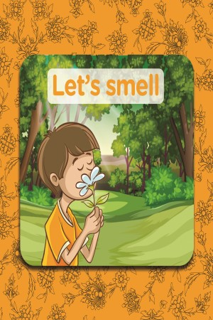 lets smell